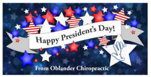 Happy President's Day from Your Billings Chiropractor Oblander Chiropractic